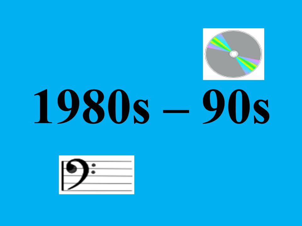 1980s – 90s
