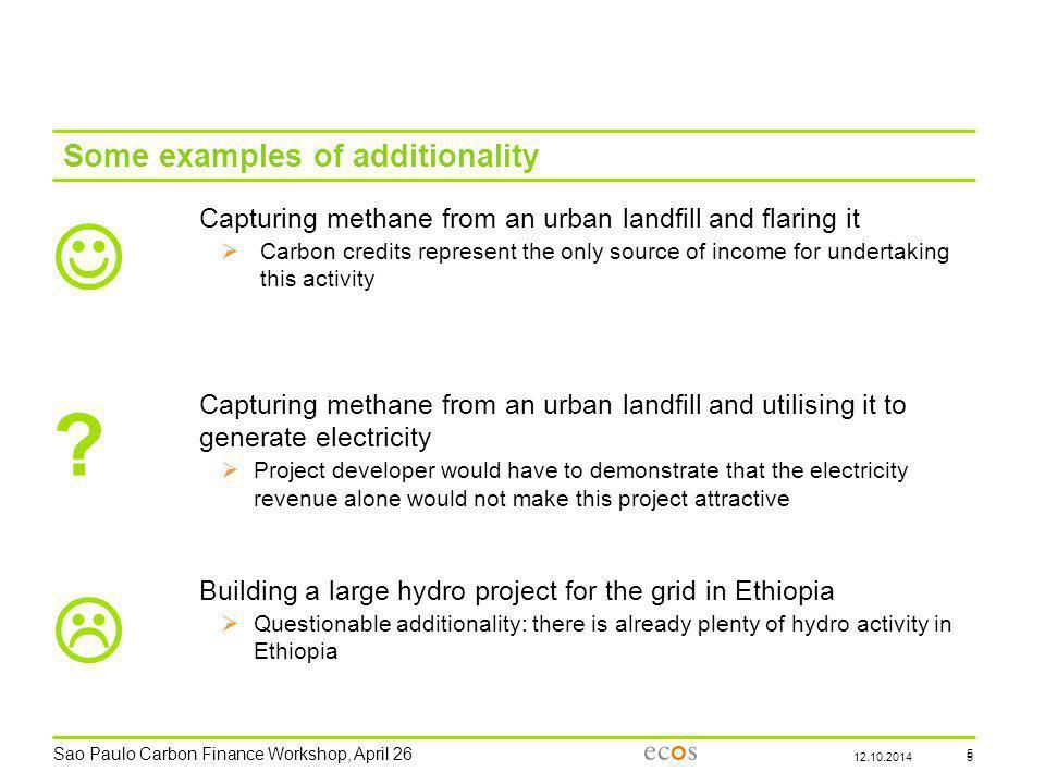 Sao Paulo Carbon Finance Workshop, April 26 6 The 3 key points: 1.