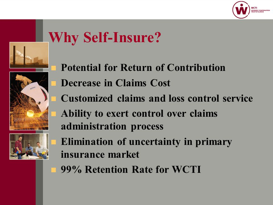 Why Self-Insure.