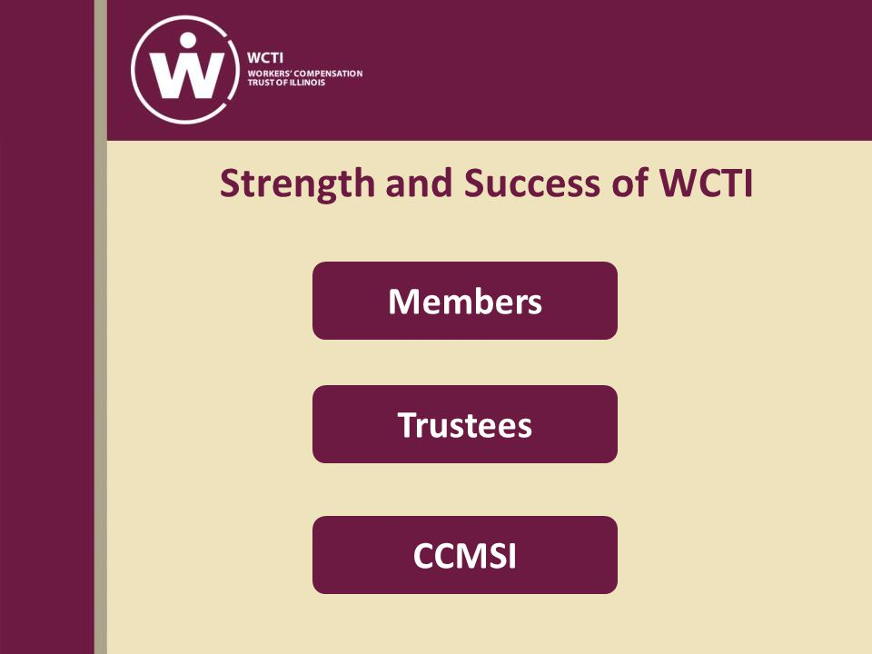 Strength and Success of WCTI Members Trustees CCMSI