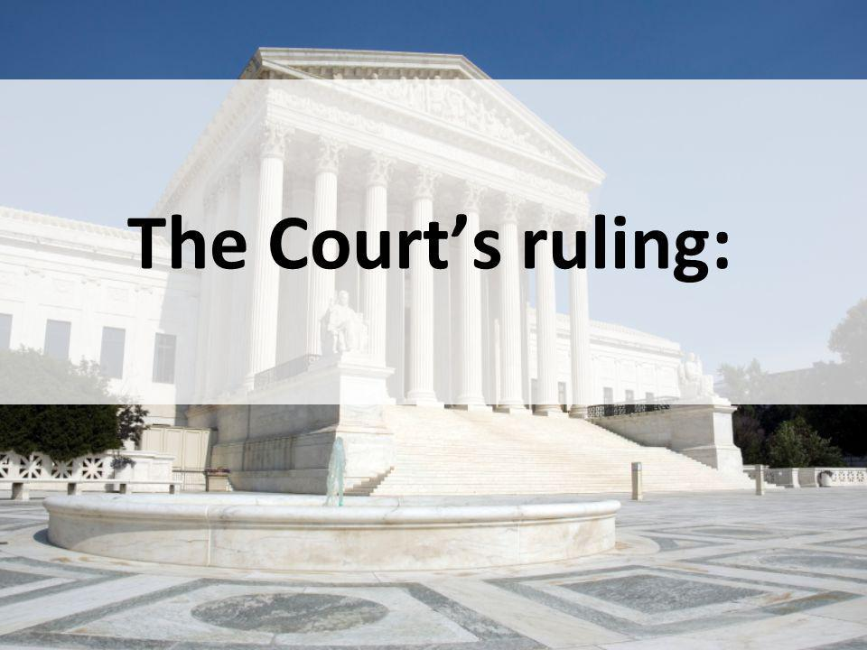 The Court's ruling: