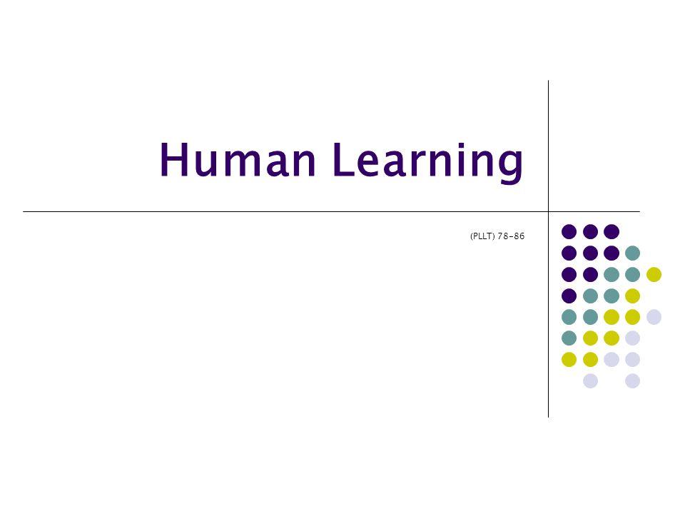 Human Learning (PLLT) 78-86