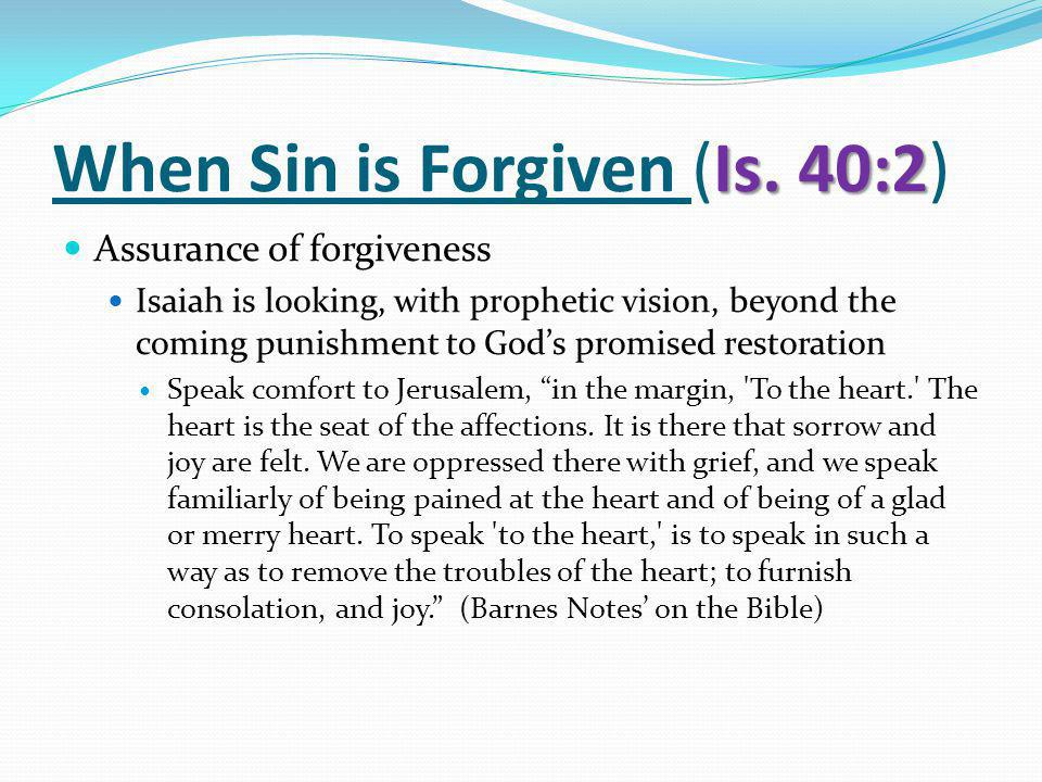 Is. 40:2 When Sin is Forgiven (Is.