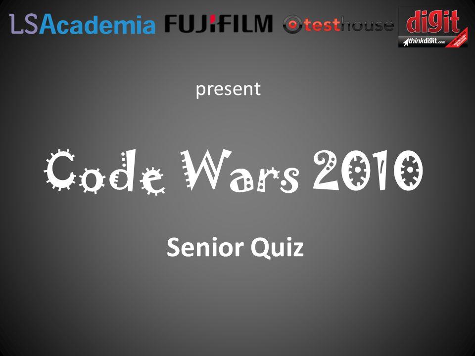 Code Wars 2010 Senior Quiz present