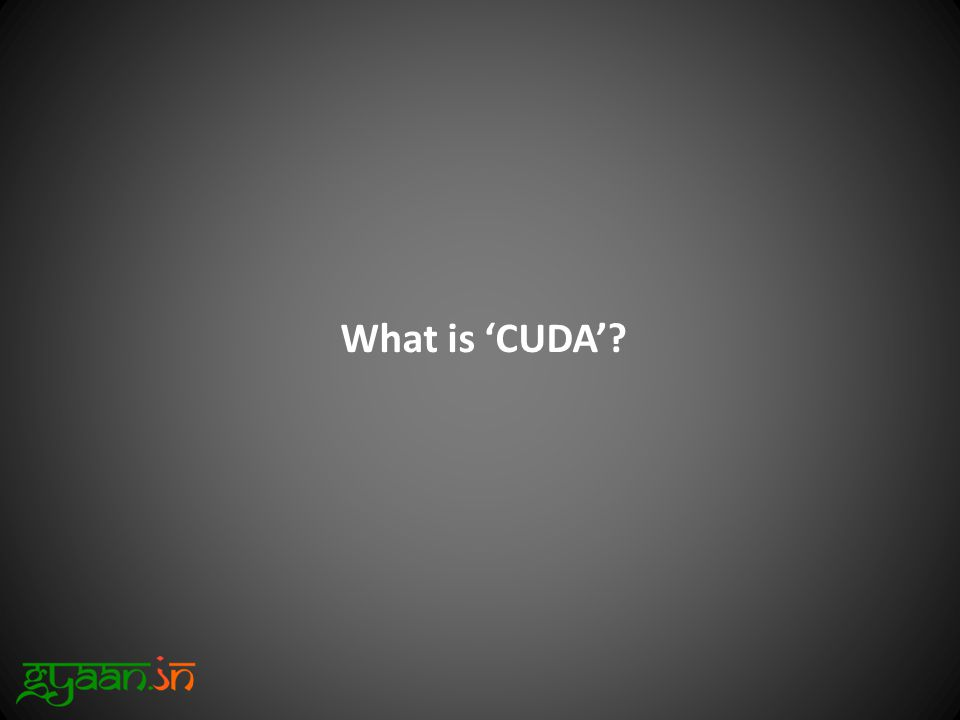 What is 'CUDA'?