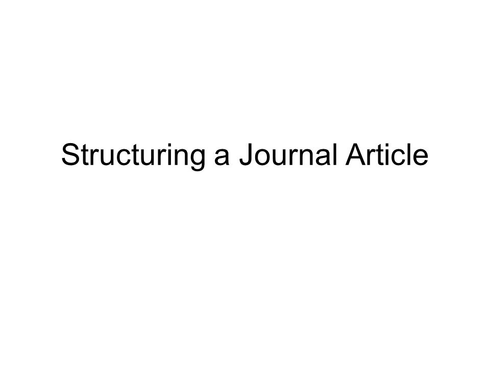 Structuring a Journal Article