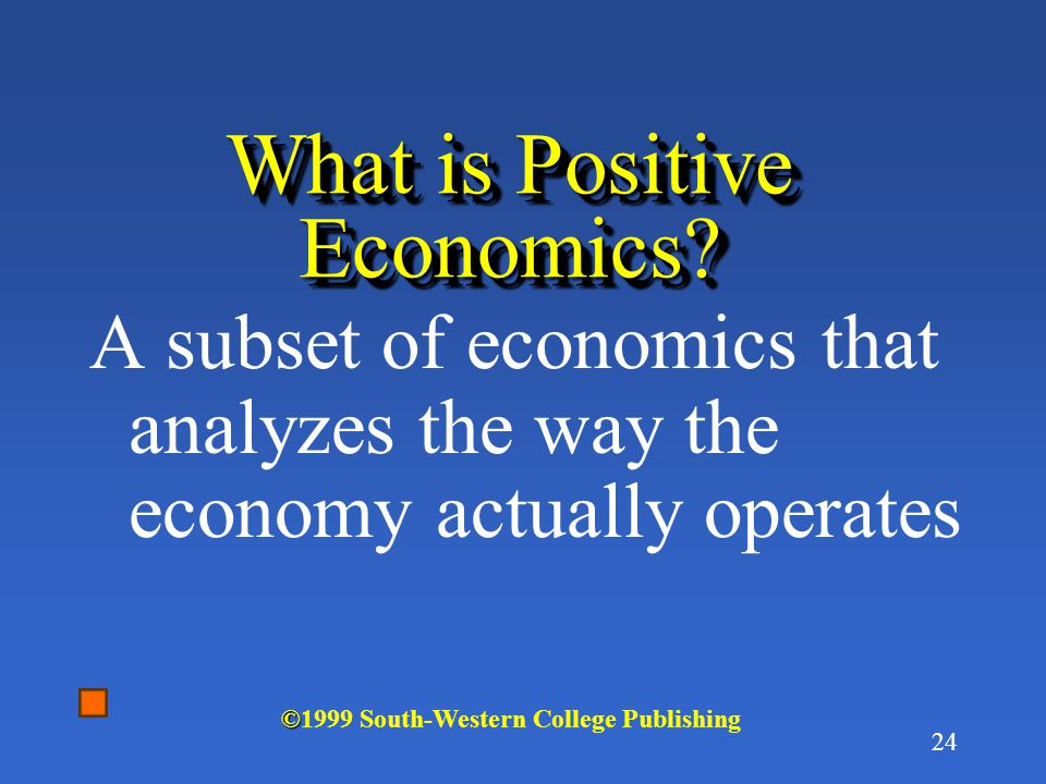 23 Economics as a Science Social sciences, difficult to perform lab experiments of theories Important to understand the difference between positive and normative economics