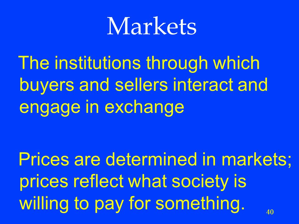 39 Market Economy Individual people and firms pursue their own self-interests without any central direction or regulation.