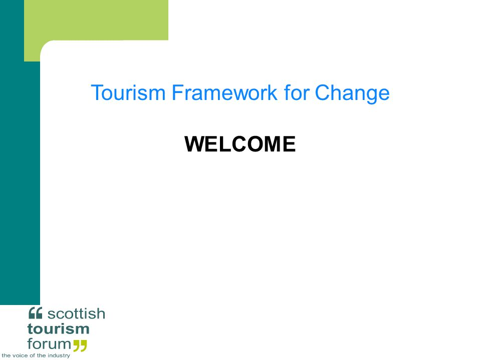 Tourism Framework for Change WELCOME