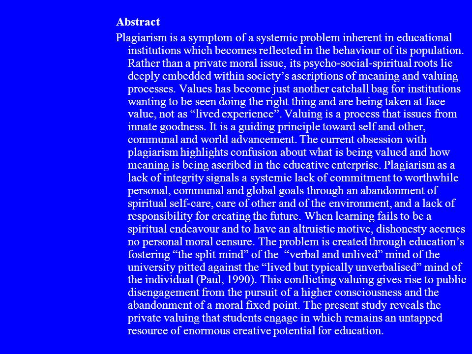 Valuing as a process a present-focused outlook a future-orientated vision an on-going guiding principle a personal commitment to self- growth a commitment to communal and world advancement