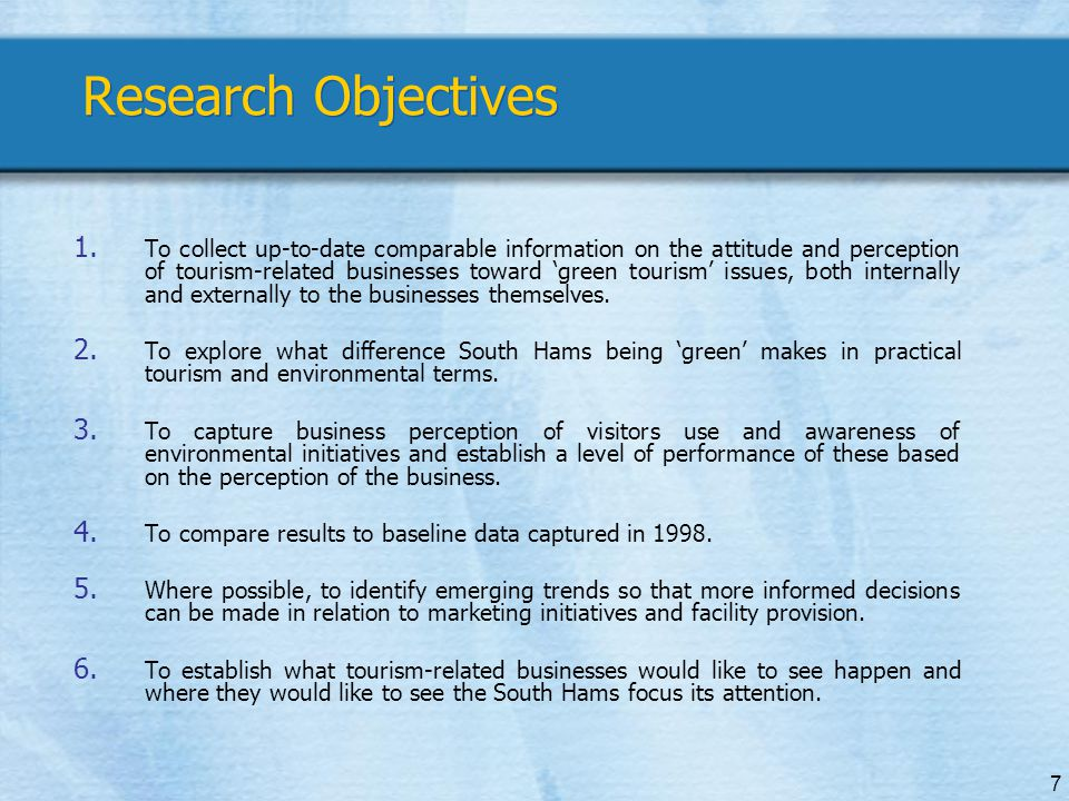 7 Research Objectives 1.