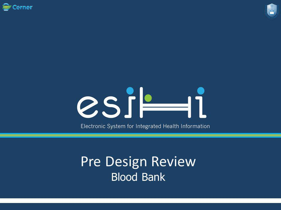 Pre Design Review Blood Bank