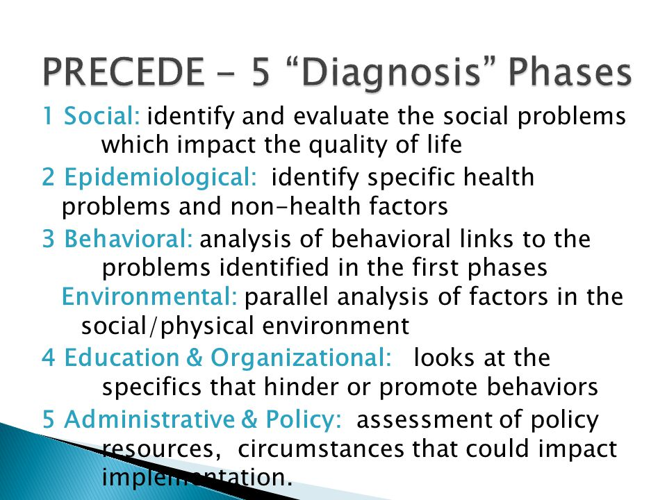 1 Social: identify and evaluate the social problems which impact the quality of life 2 Epidemiological: identify specific health problems and non-heal