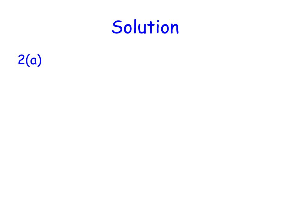 Solution 2(a)