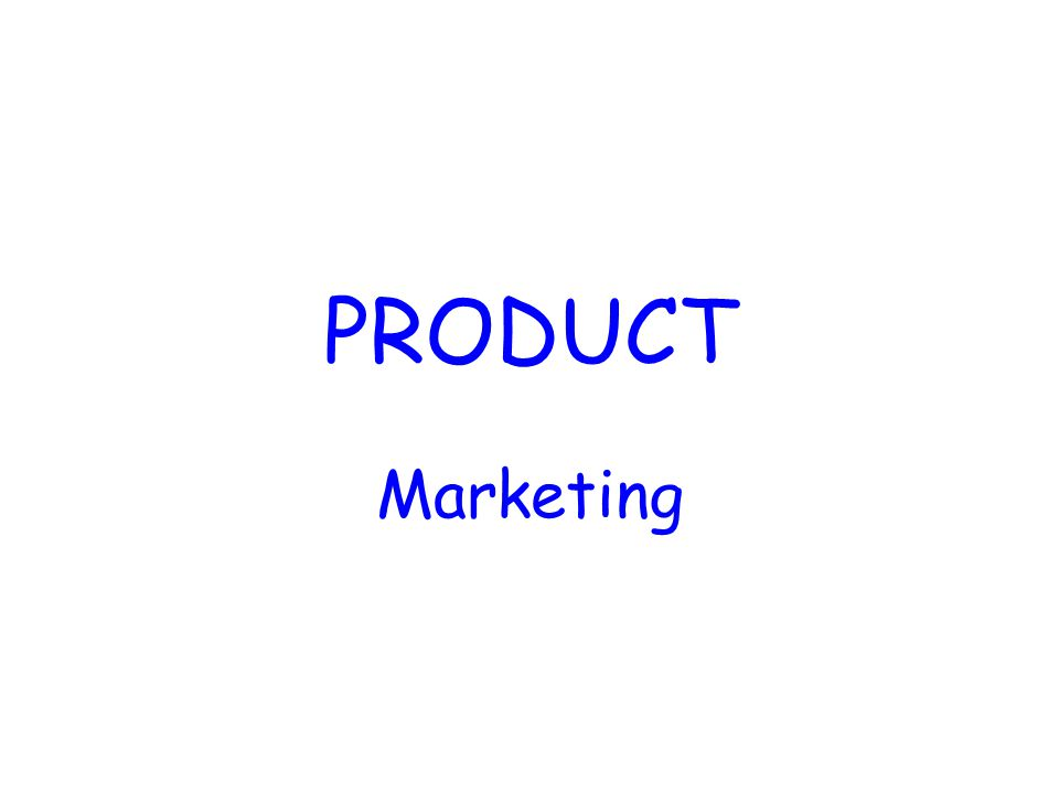 Product The actual item that a customer purchases, including the packaging, image, guarantee and after-sales service.