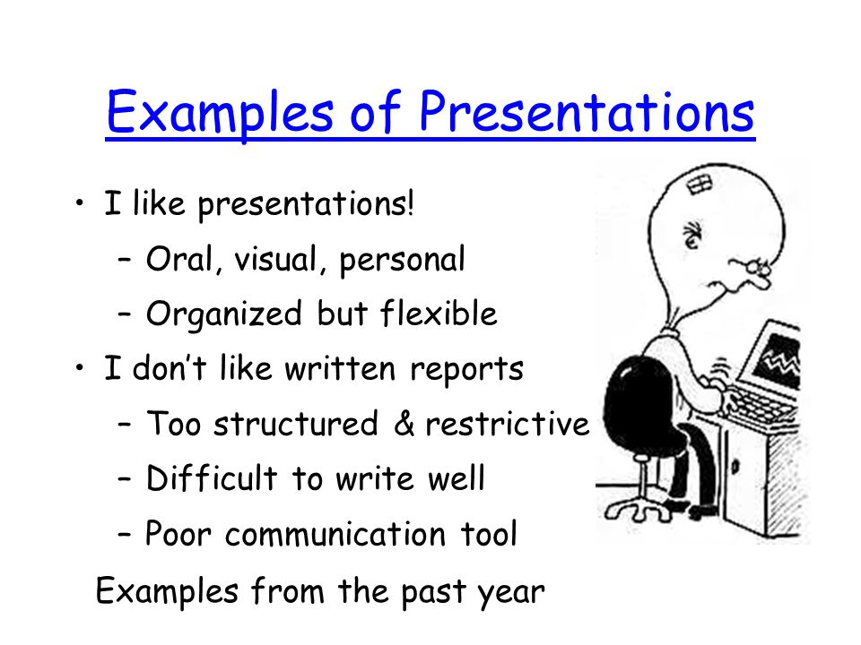 What is a Presentation? Visual support for oral presentation Flip charts slide show PowerPoint Summary notes for a talk A slide show, lesson, sales pi