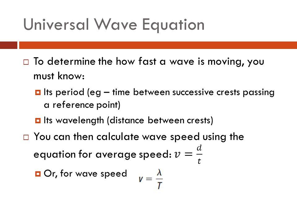 Universal Wave Equation