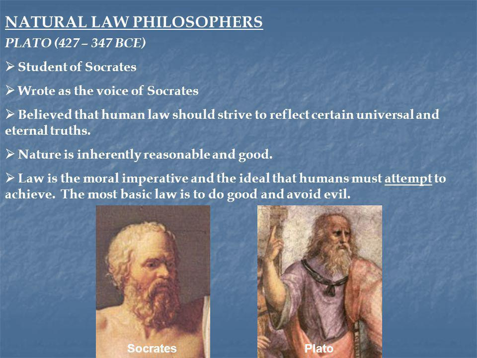  The purpose of law is to serve as a moral guide on how to live the good life.