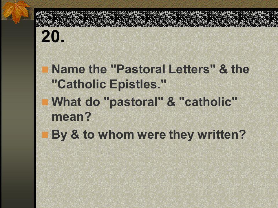 20. Name the