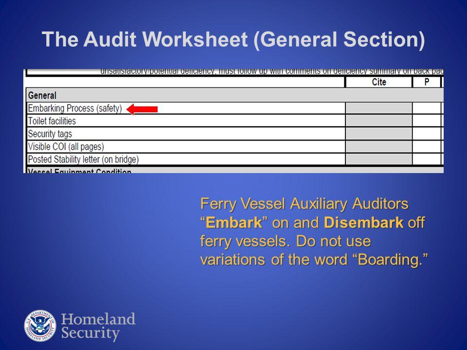 The Audit Worksheet (Vessel Condition)