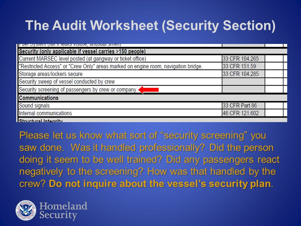 """The Audit Worksheet (Security Section) Please let us know what sort of """"security screening"""" you saw done. Was it handled professionally? Did the perso"""