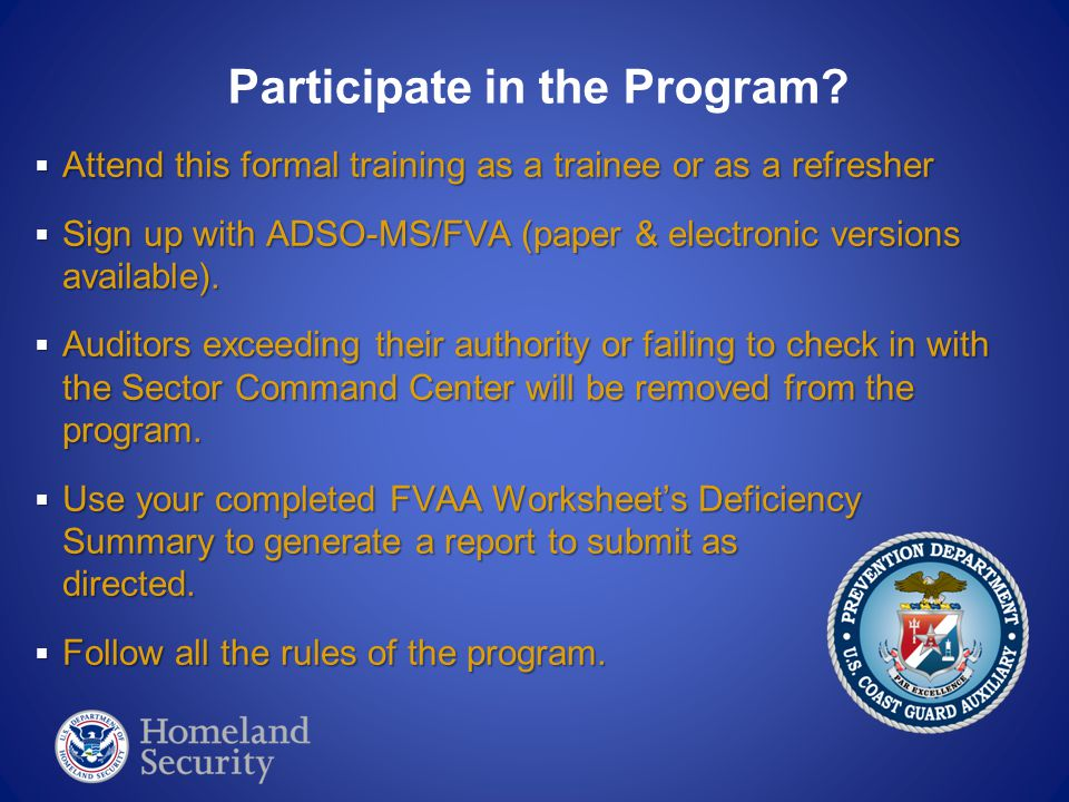  Attend this formal training as a trainee or as a refresher  Sign up with ADSO-MS/FVA (paper & electronic versions available).  Auditors exceeding