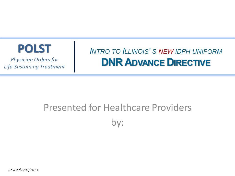 The IDPH DNR/POLST Form in Illinois 12