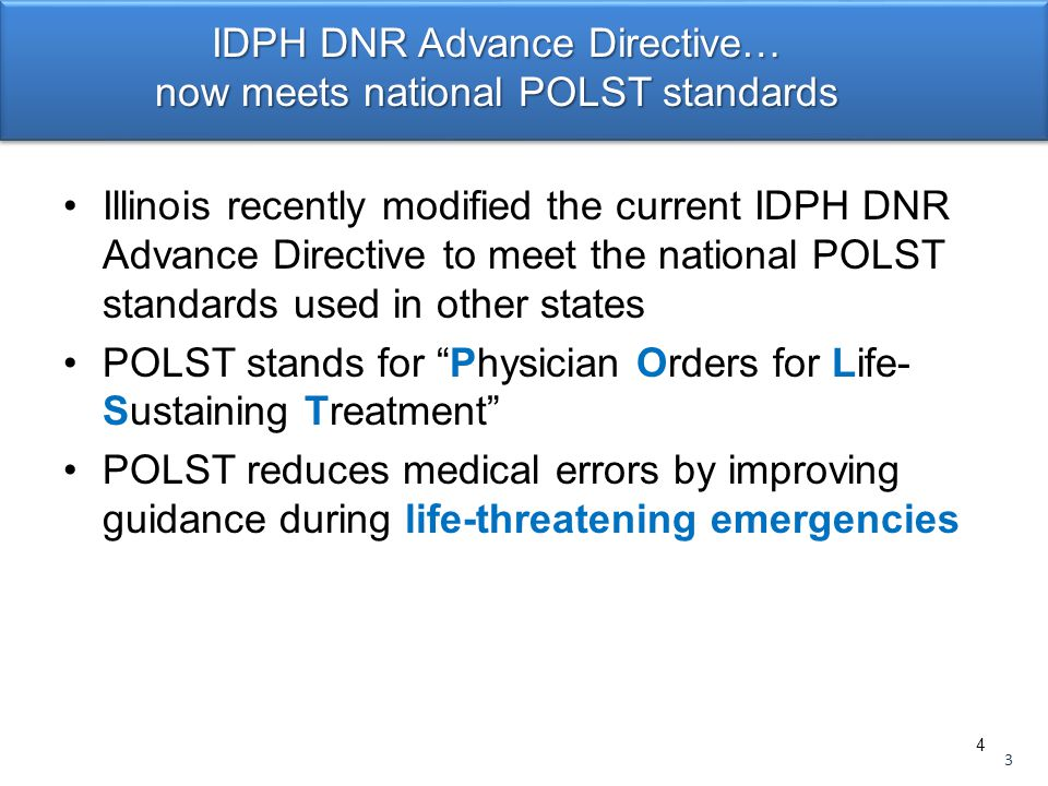 This presentation for the POLST Illinois Taskforce has been made possible by in-kind and other resources provided by: