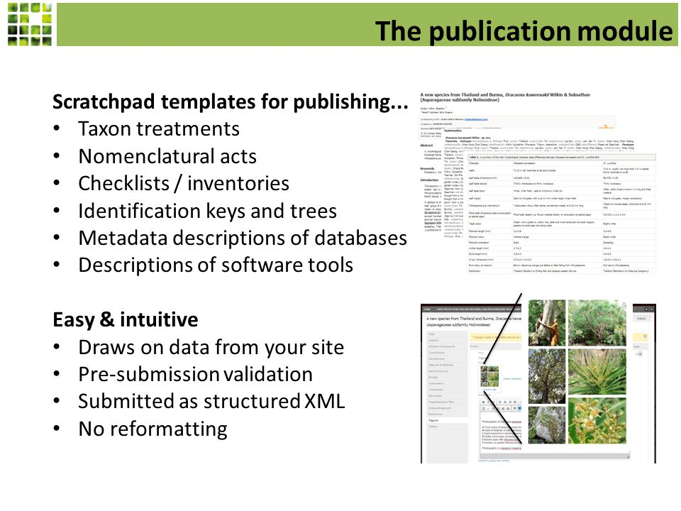 The publication module Scratchpad templates for publishing...