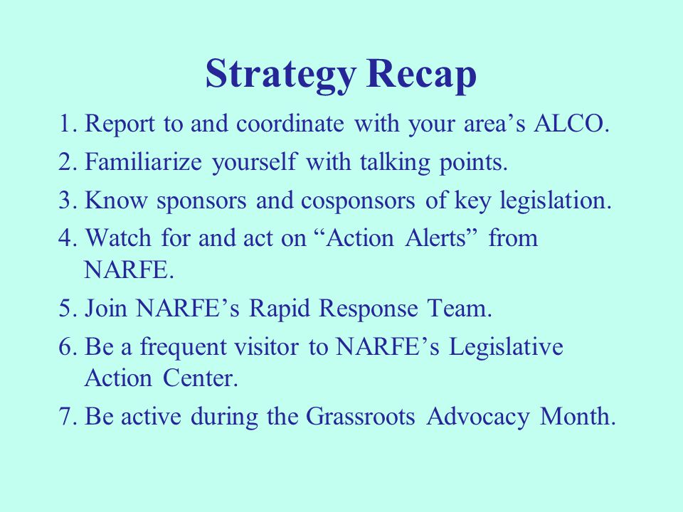 Strategy Recap 1. Report to and coordinate with your area's ALCO.