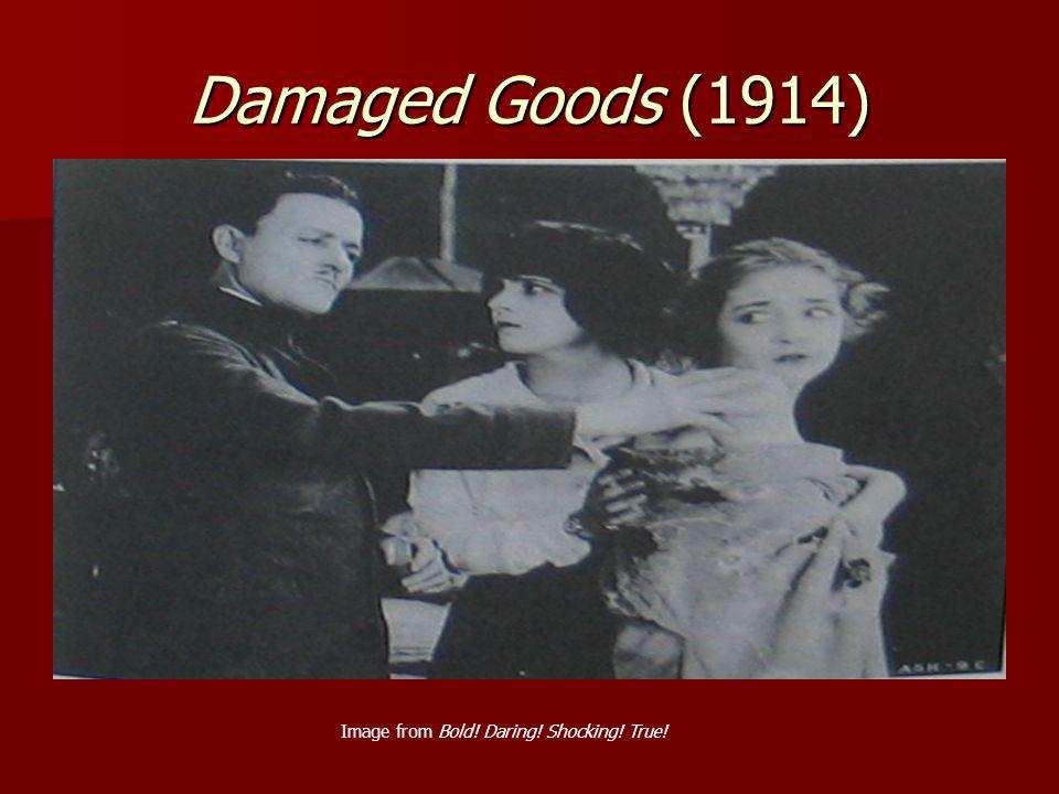 Damaged Goods (1914) Image from Bold! Daring! Shocking! True!