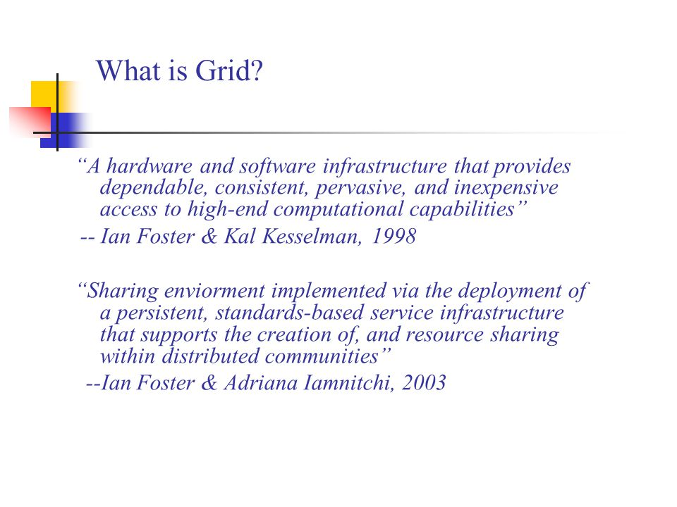 What is Grid.