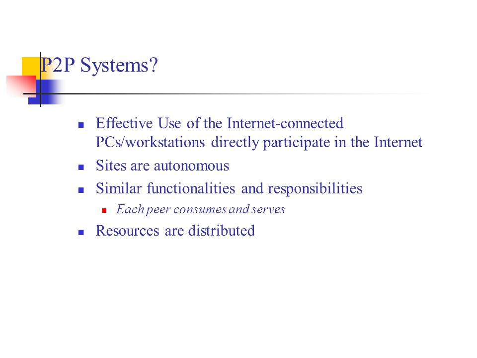 P2P Systems.
