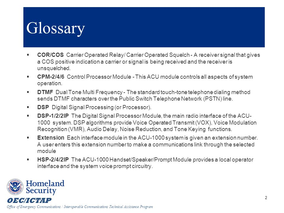 OEC/ICTAP Office of Emergency Communications / Interoperable Communications Technical Assistance Program 3 Glossary Cont.