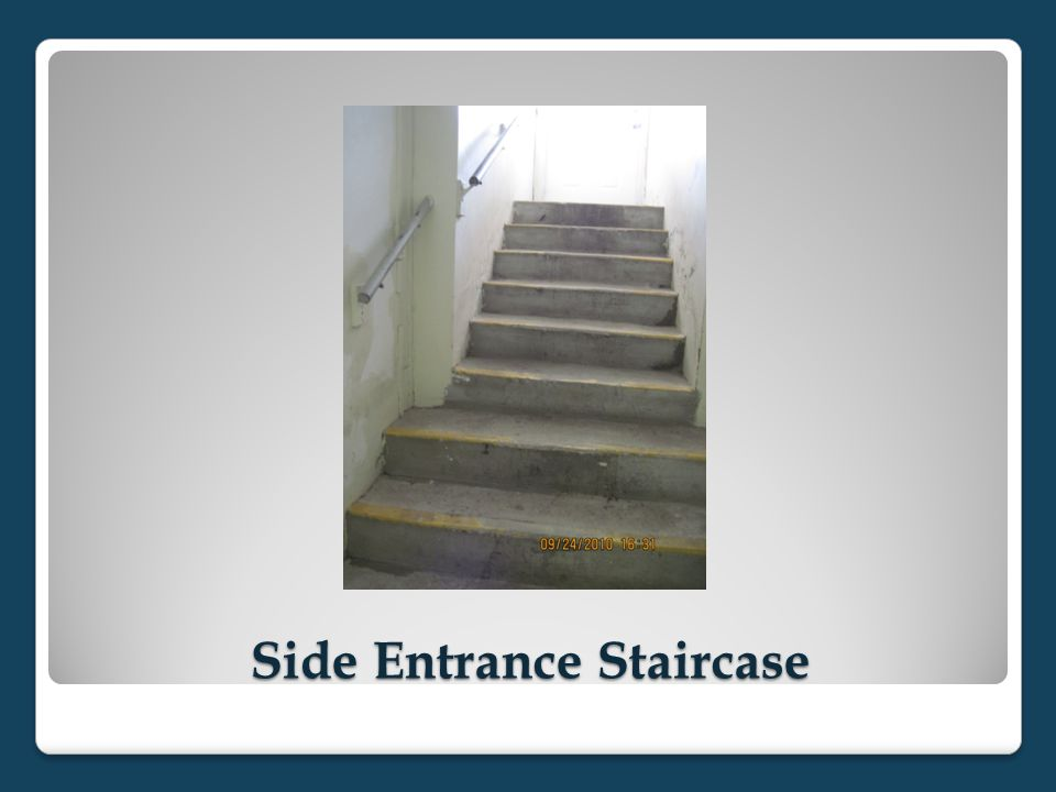 Side Entrance Staircase