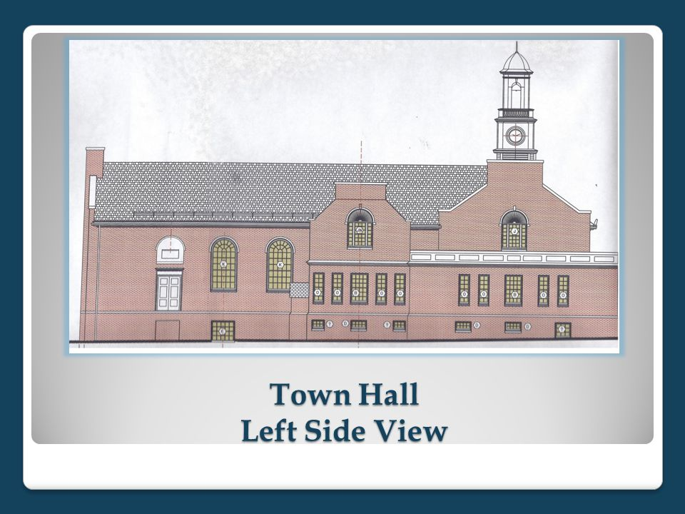 Town Hall Left Side View