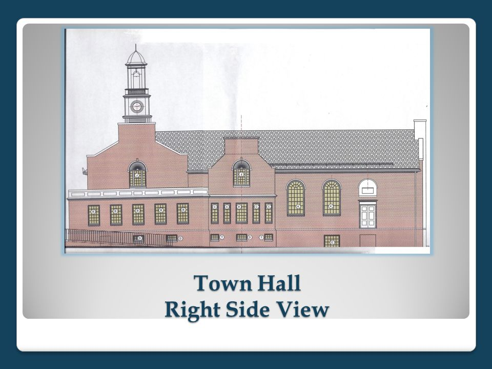 Town Hall Right Side View
