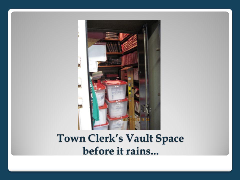 Town Clerk's Vault Space before it rains...