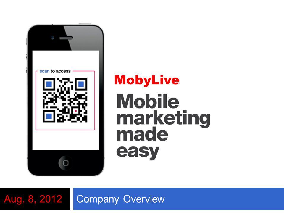 Company OverviewAug. 8, 2012 MobyLive