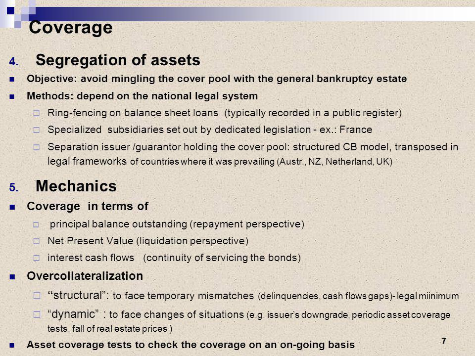 Efficiency of Covered bonds in insolvency situation- Lessons for recent experiences Despite the lack of full security enforcement, recent experiences show some key conditions for the actual efficiency of CB mechanisms in insolvency scenarios:  No or remote bail-in risk, a major status in the recent bank failures, to be confirmed by regulation  Dynamic overcollateralization capacity  Market maturity and size (potential buyers / alternative servicers for the cover pool)  Sovereign rating –even for domestic investors (government s capacity to provide support if other solutions fail) 18