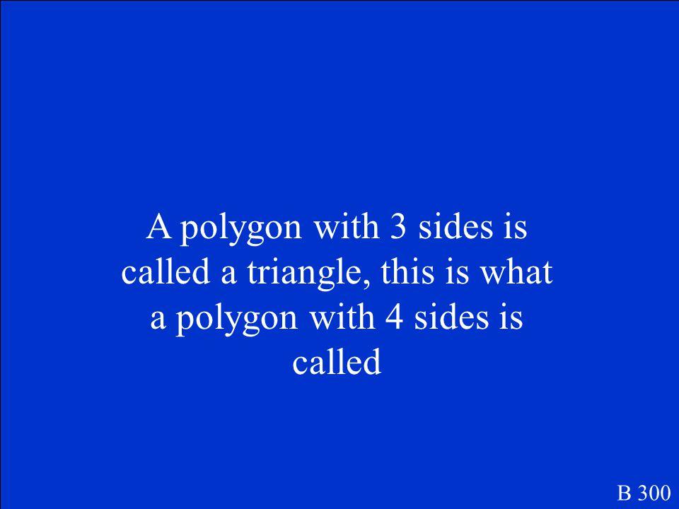 Many sides or many angles B 200