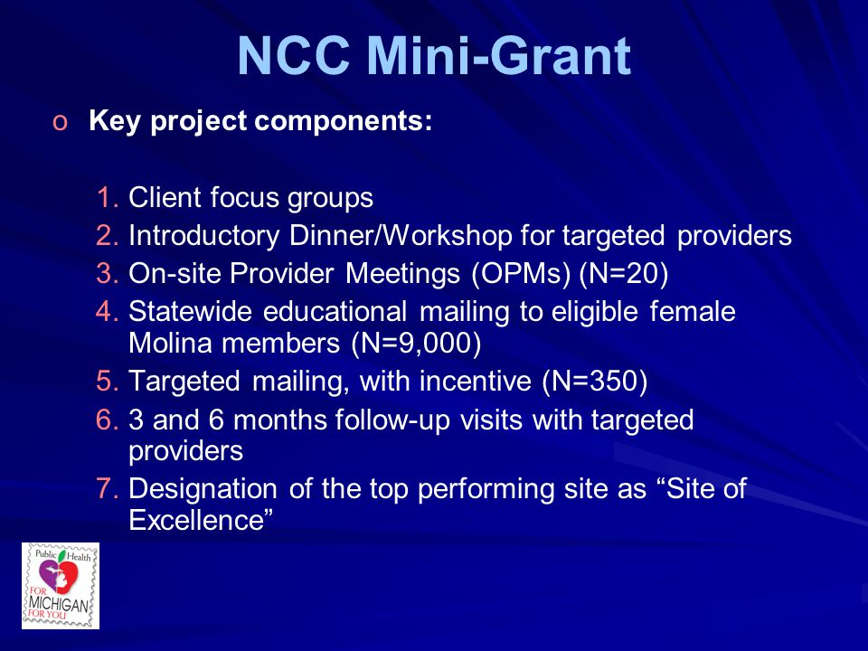NCC Mini-Grant o oKey project components: 1. 1.Client focus groups 2.