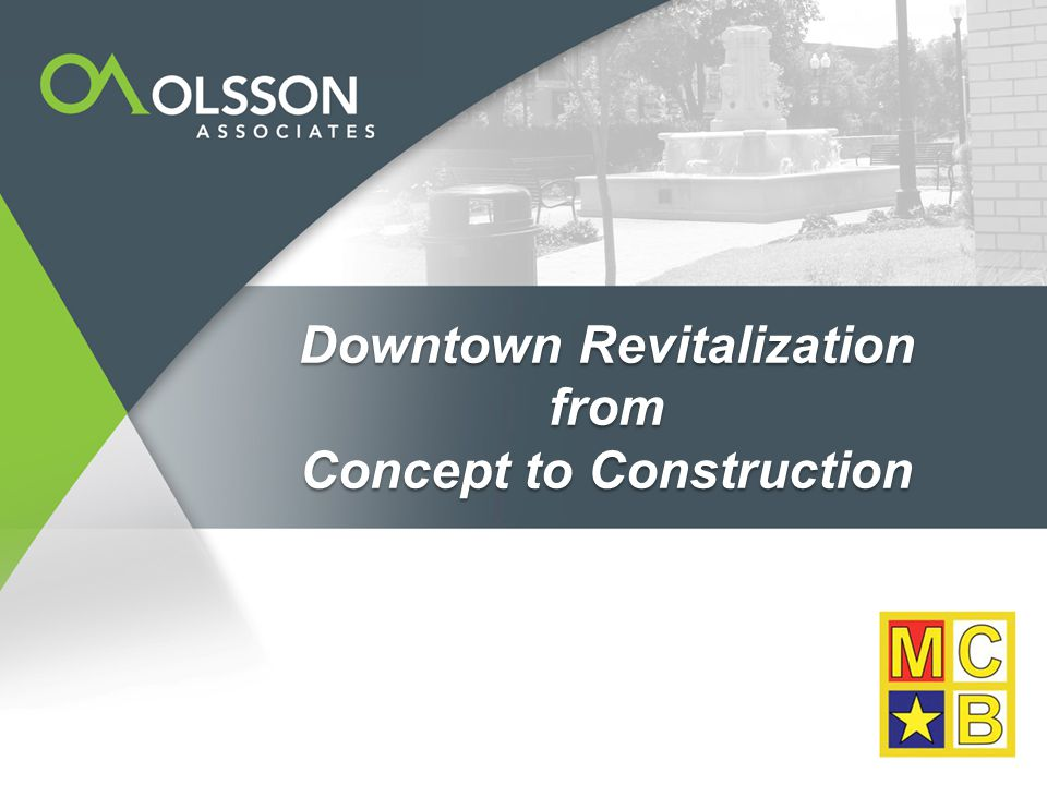 Downtown Revitalization from Concept to Construction