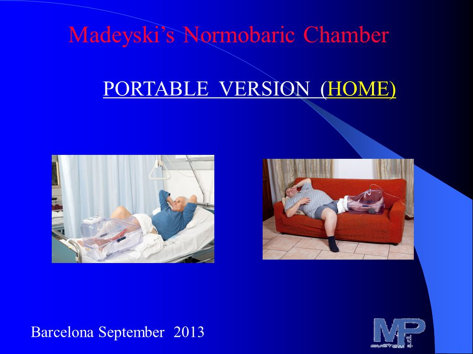 Madeyski's Normobaric Chamber PORTABLE VERSION (HOME) Barcelona September 2013