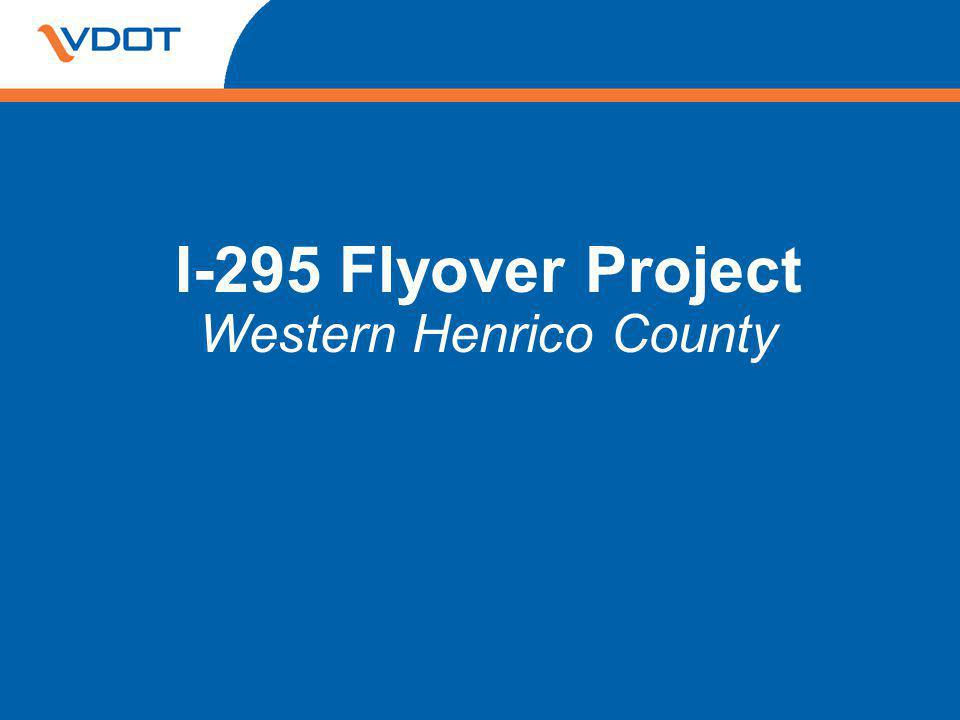 I-295 Flyover Project Western Henrico County