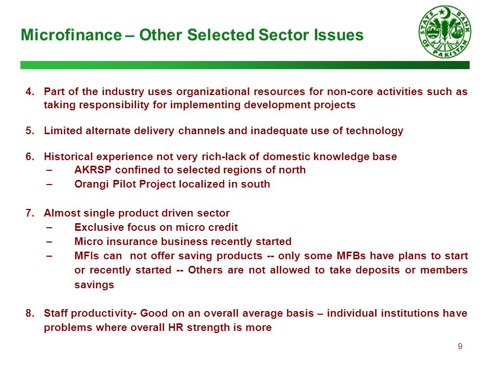 9 Microfinance – Other Selected Sector Issues 4.Part of the industry uses organizational resources for non-core activities such as taking responsibili