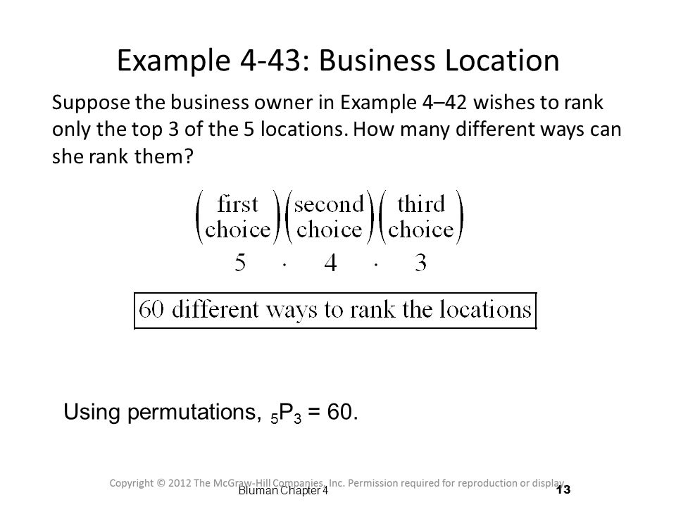 Example 4-43: Business Location Suppose the business owner in Example 4–42 wishes to rank only the top 3 of the 5 locations.