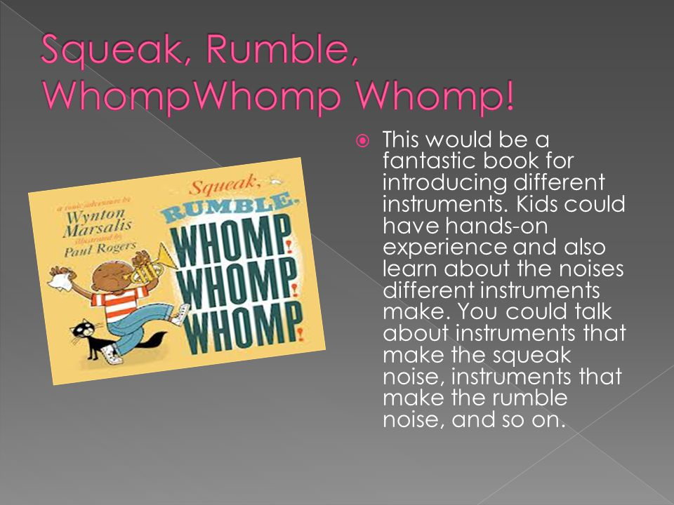  This would be a fantastic book for introducing different instruments.