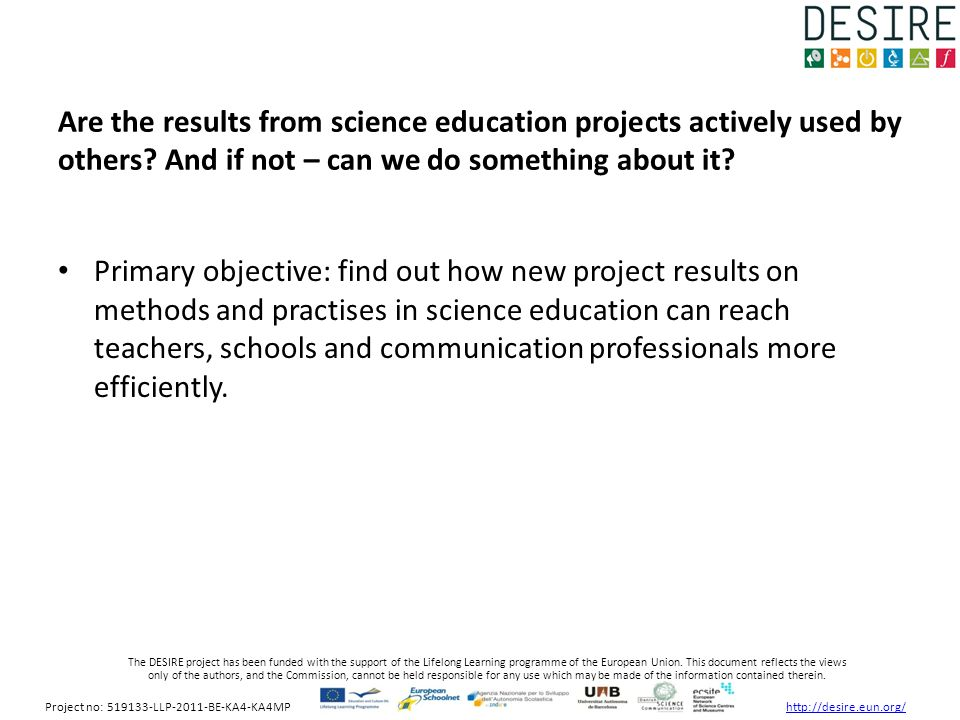 The DESIRE project has been funded with the support of the Lifelong Learning programme of the European Union.