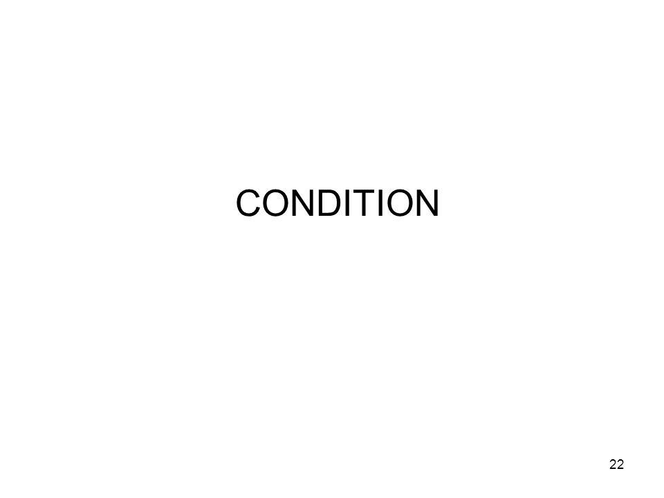 22 CONDITION